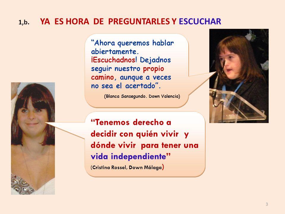 1,b. YA ES HORA DE PREGUNTARLES Y ESCUCHAR