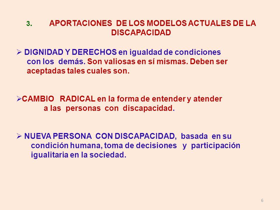 3. APORTACIONES DE LOS MODELOS ACTUALES DE LA DISCAPACIDAD