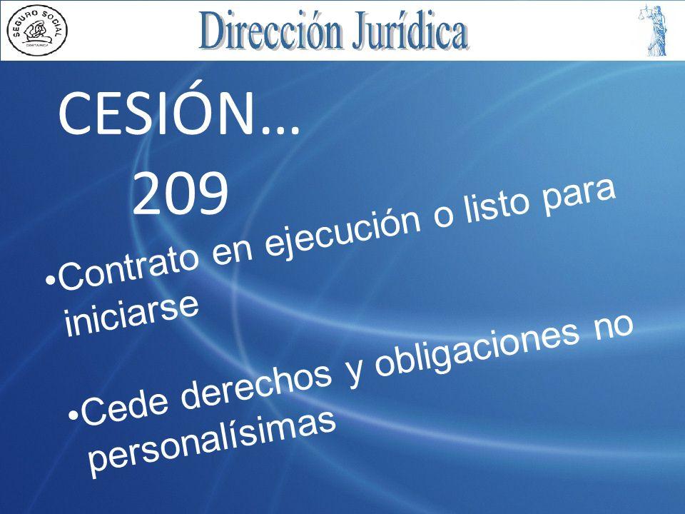 CESIÓN… 209 Contrato en ejecución o listo para iniciarse