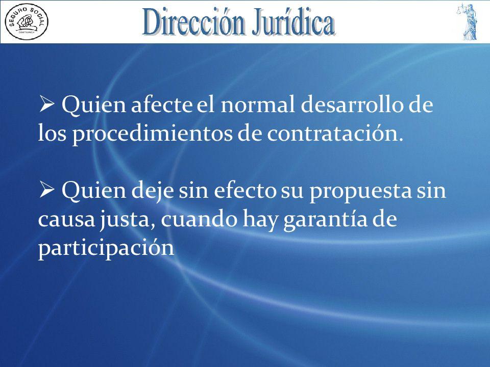 Quien afecte el normal desarrollo de los procedimientos de contratación.