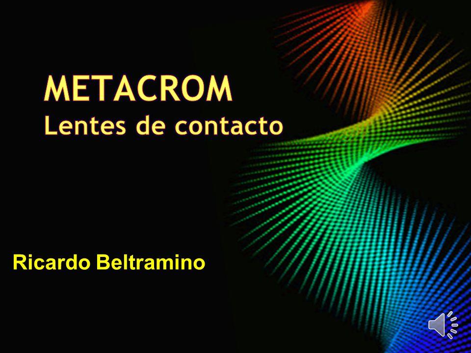 METACROM Lentes de contacto Ricardo Beltramino