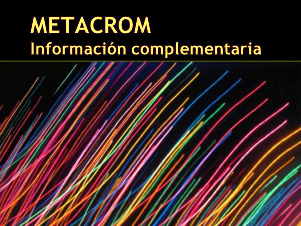 METACROM Información complementaria