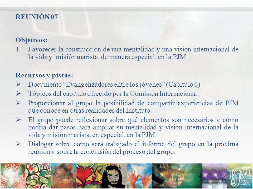 REUNIÓN 07 Objetivos: