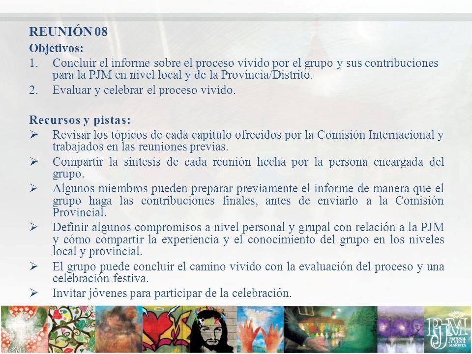 REUNIÓN 08 Objetivos: