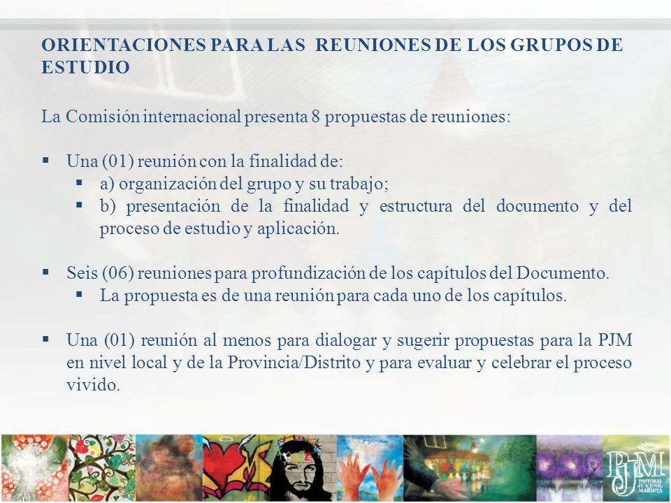 ORIENTACIONES PARA LAS REUNIONES DE LOS GRUPOS DE ESTUDIO