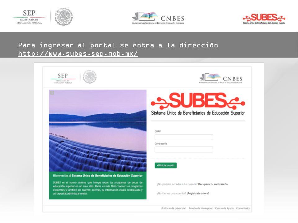 Para ingresar al portal se entra a la dirección http://www. subes. sep