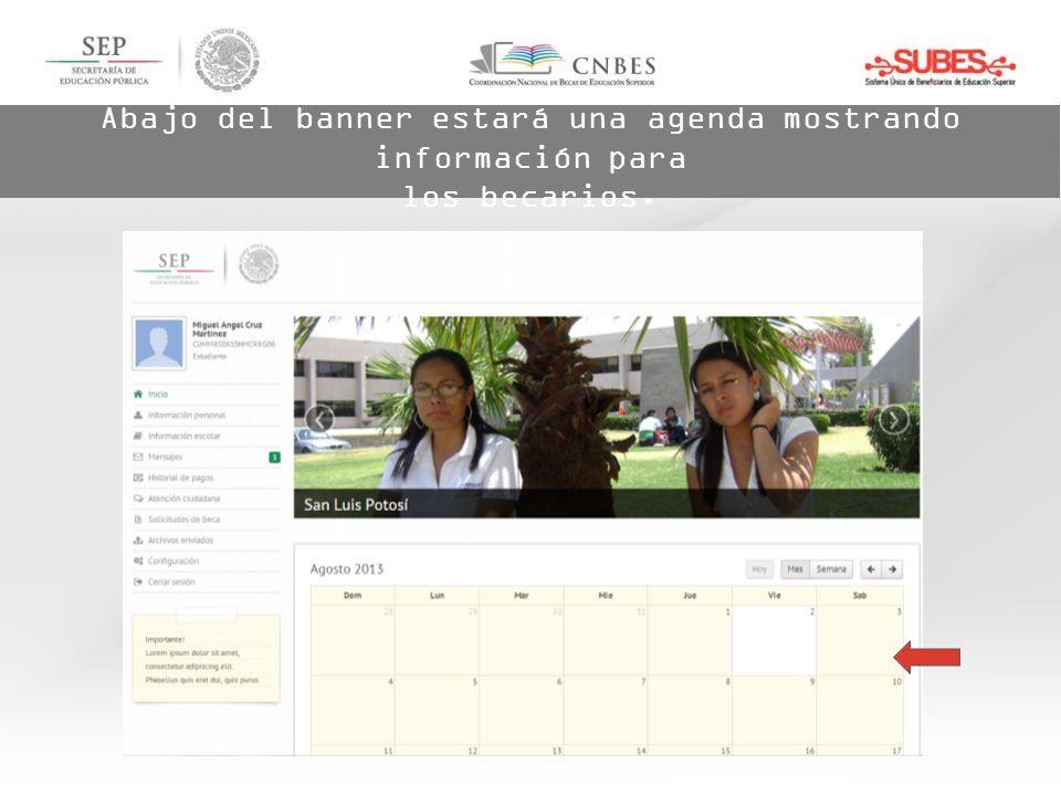 Abajo del banner estará una agenda mostrando información para los becarios.