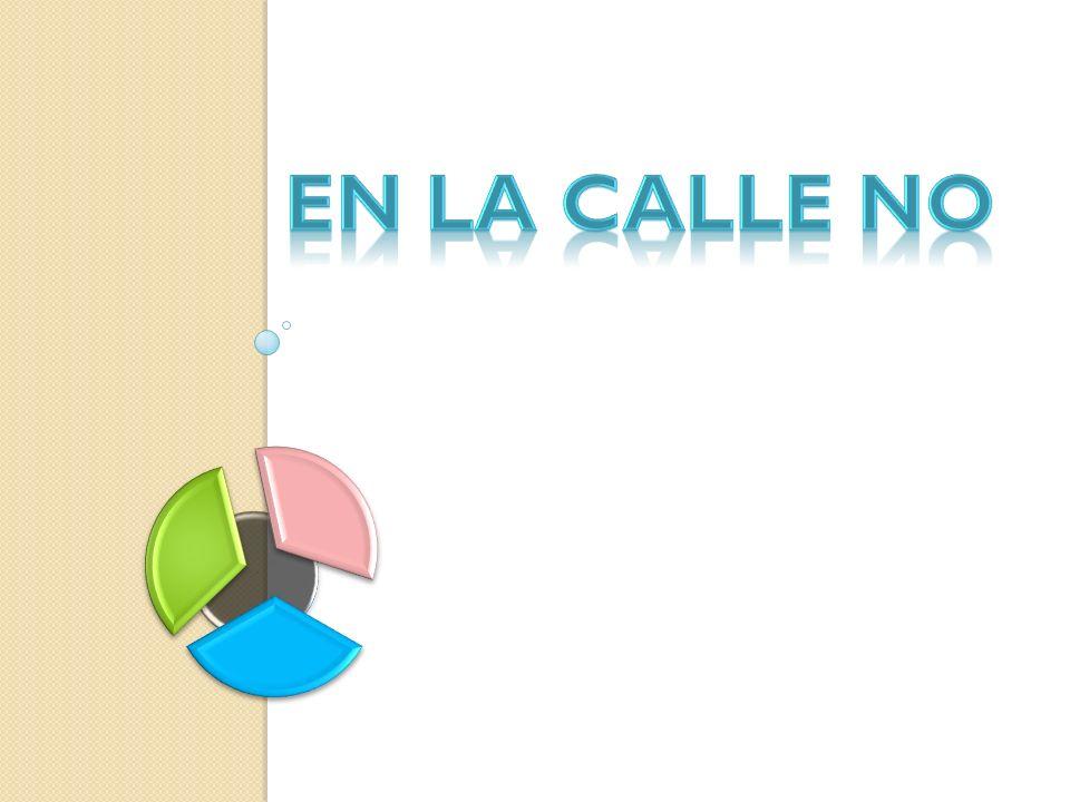 EN LA CALLE NO