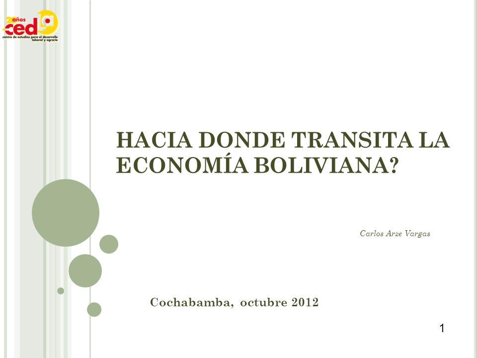 HACIA DONDE TRANSITA LA ECONOMÍA BOLIVIANA