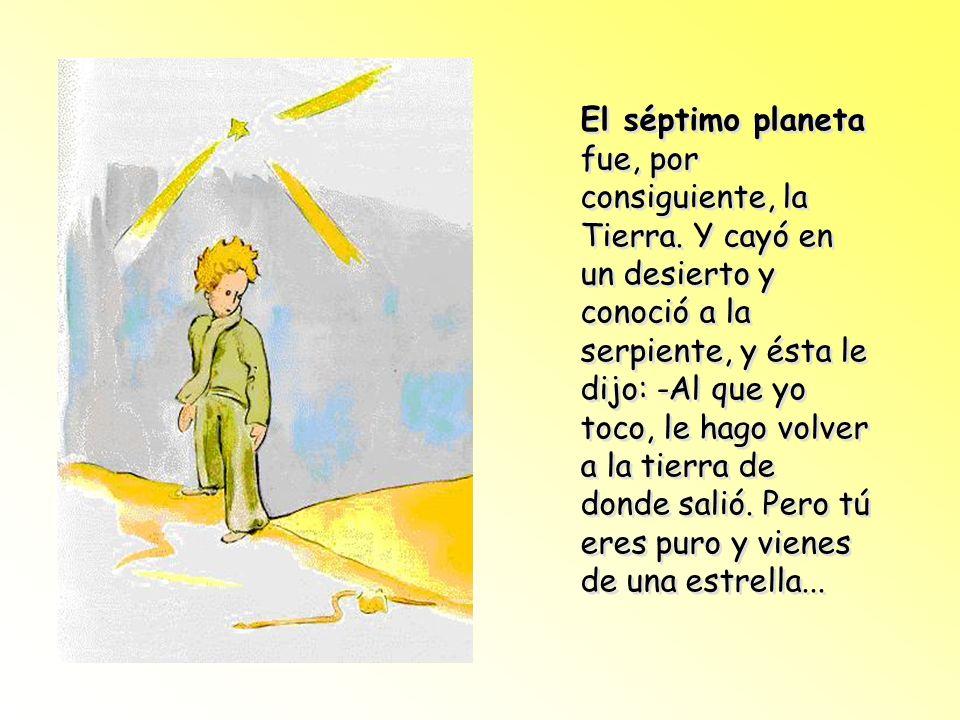 El séptimo planeta fue, por consiguiente, la Tierra