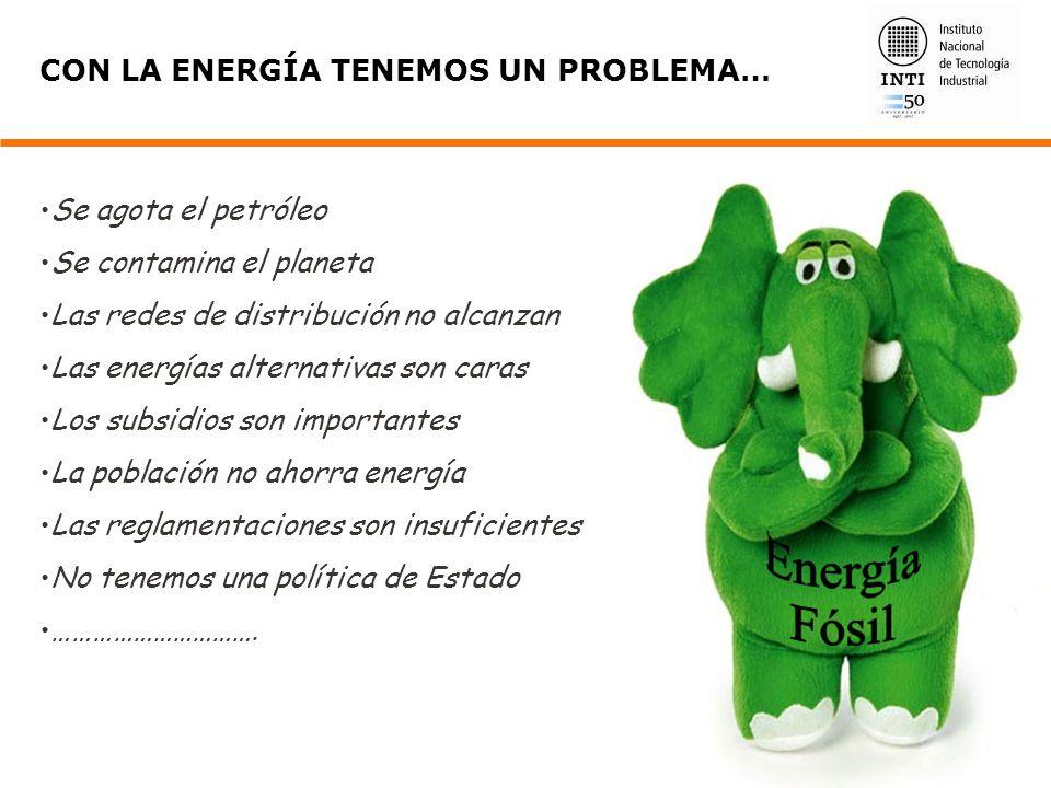 CON LA ENERGÍA TENEMOS UN PROBLEMA…