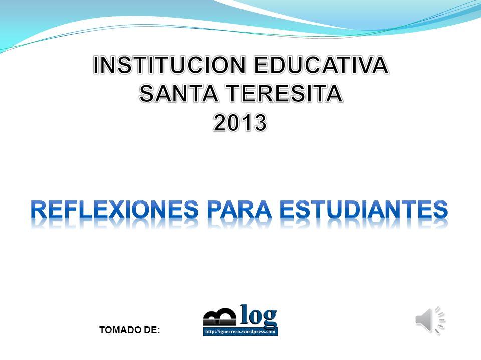 INSTITUCION EDUCATIVA REFLEXIONES PARA ESTUDIANTES