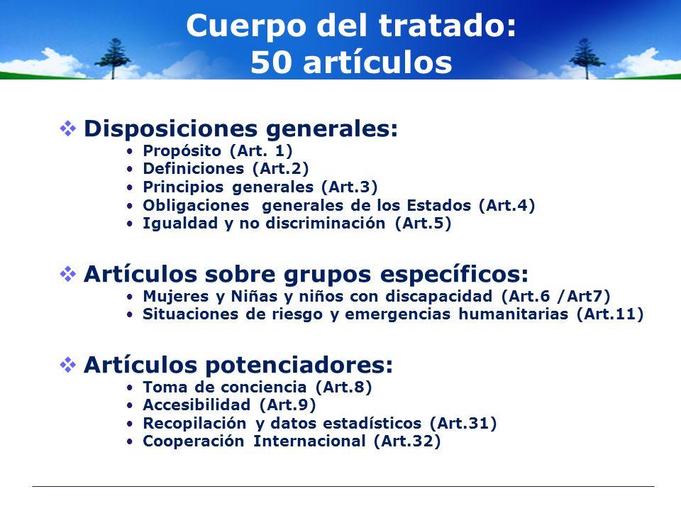 Cuerpo del tratado: 50 artículos