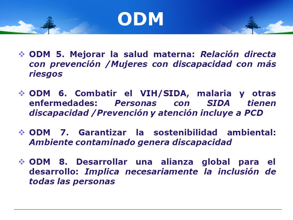 ODM ODM 5. Mejorar la salud materna: Relación directa con prevención /Mujeres con discapacidad con más riesgos.