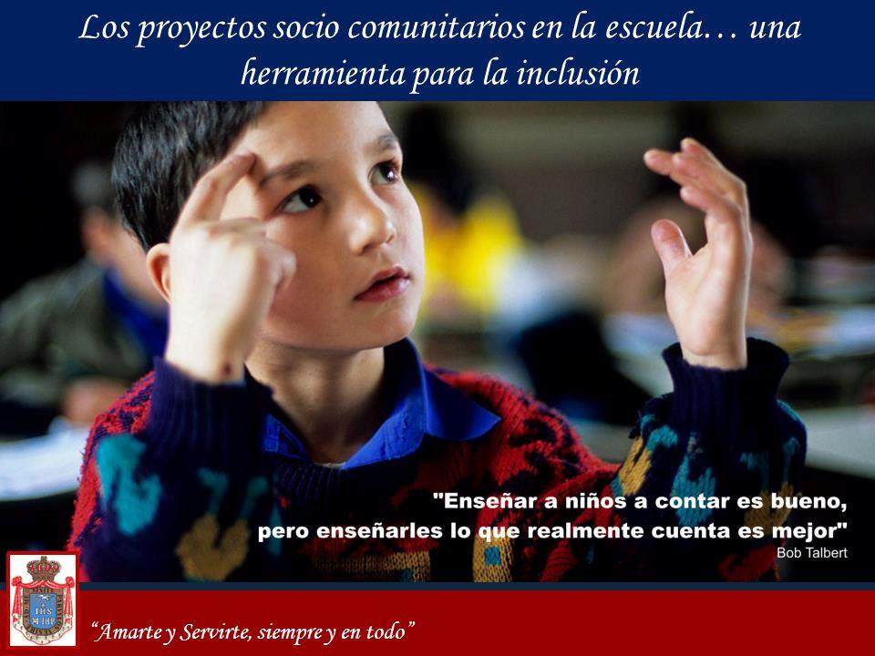 Los proyectos socio comunitarios en la escuela… una herramienta para la inclusión