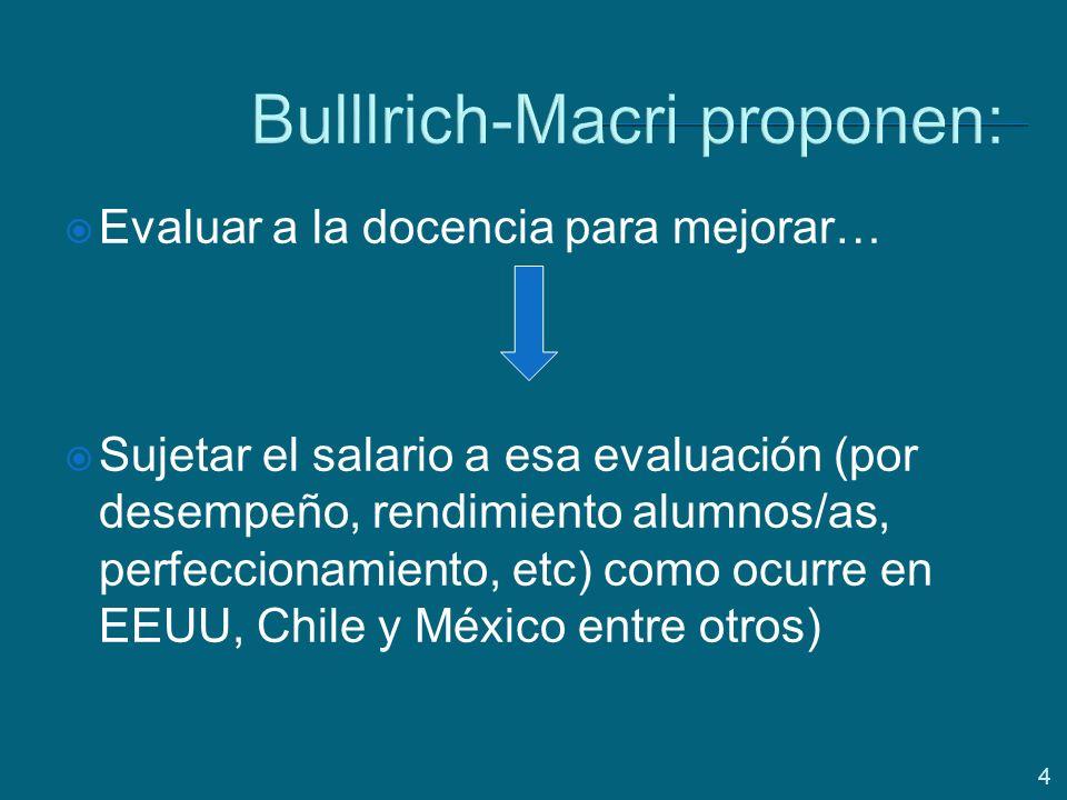 Bulllrich-Macri proponen: