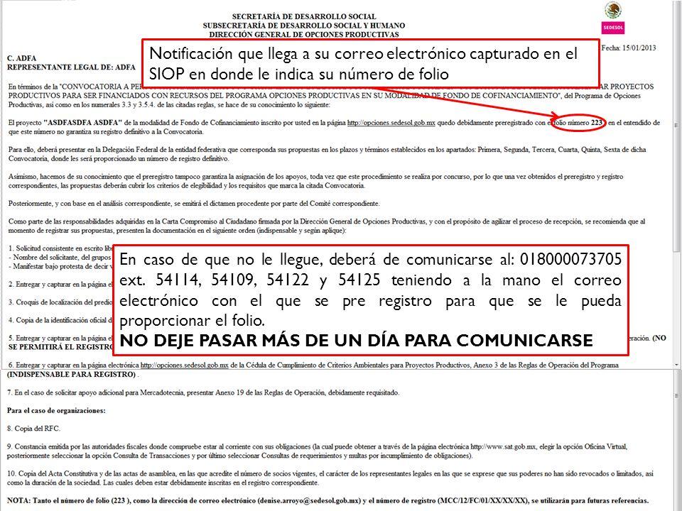 Notificación que llega a su correo electrónico capturado en el SIOP en donde le indica su número de folio