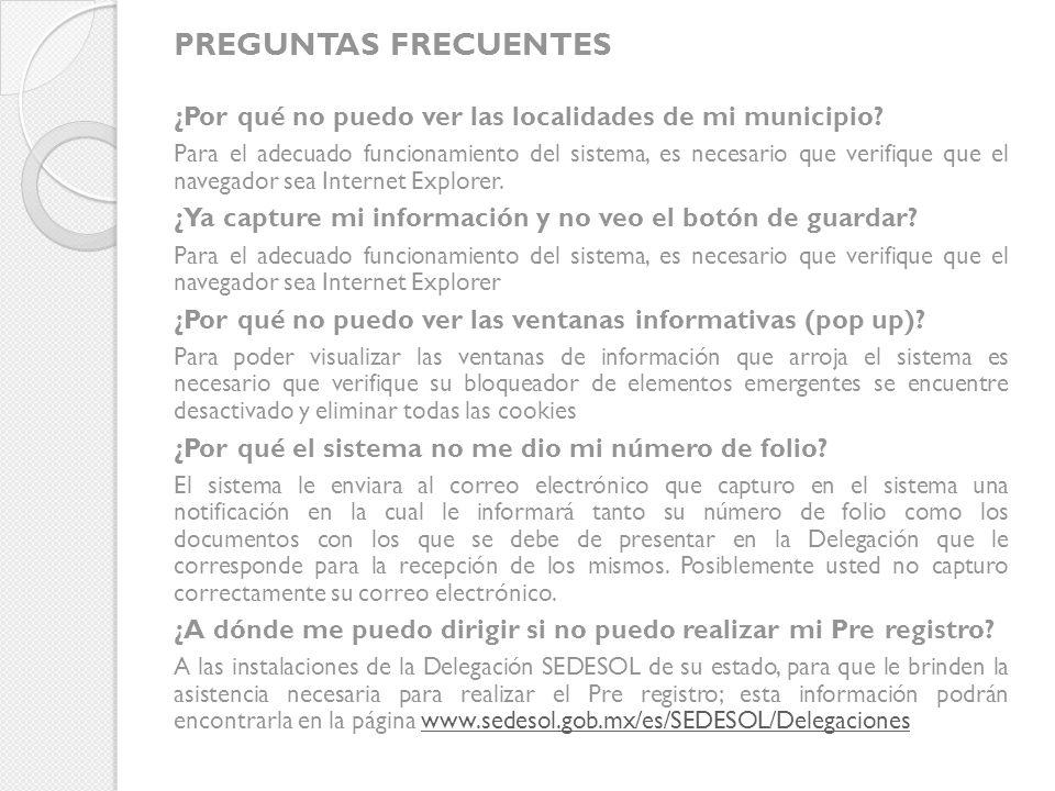 PREGUNTAS FRECUENTES ¿Por qué no puedo ver las localidades de mi municipio