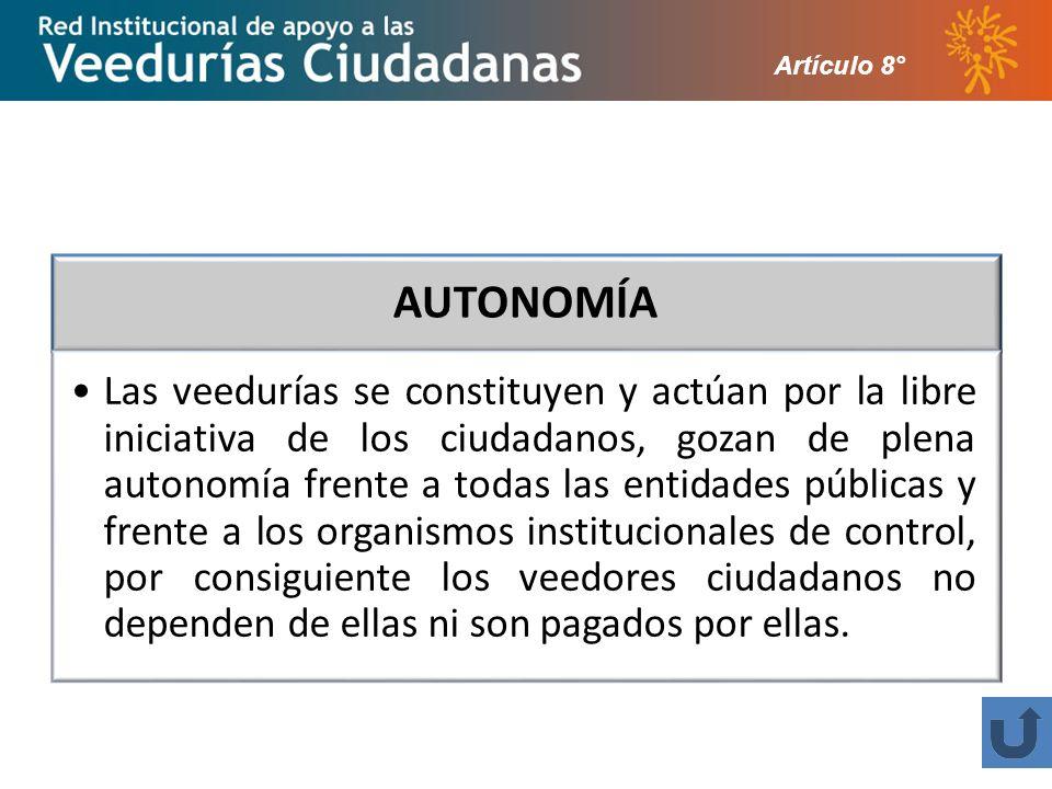 Artículo 8° AUTONOMÍA.