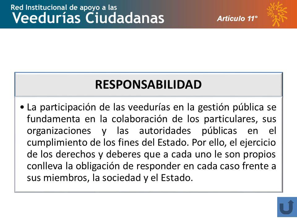 Artículo 11° RESPONSABILIDAD.