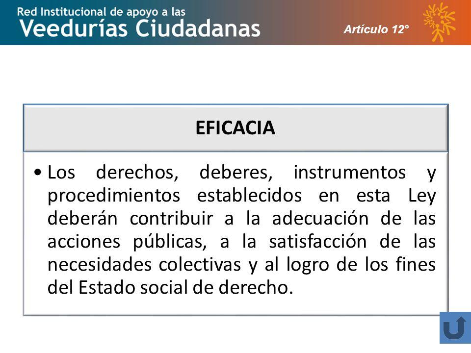 Artículo 12° EFICACIA.