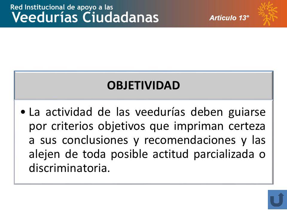 Artículo 13° OBJETIVIDAD.