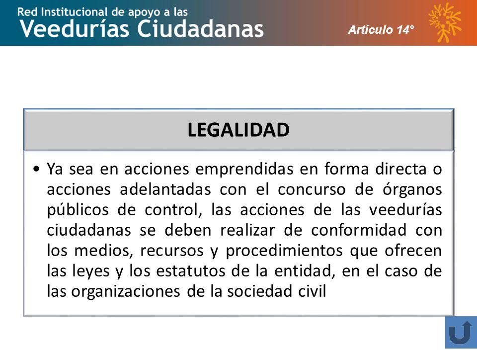 Artículo 14° LEGALIDAD.