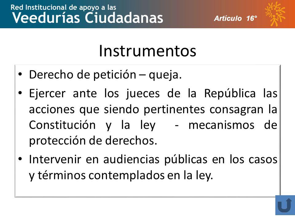 Instrumentos Derecho de petición – queja.