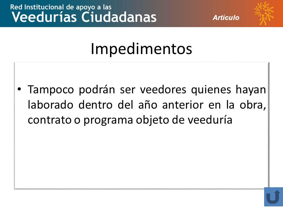 Artículo Impedimentos.