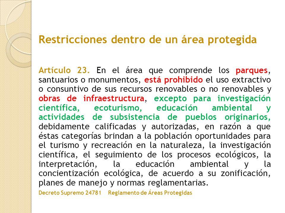 Restricciones dentro de un área protegida