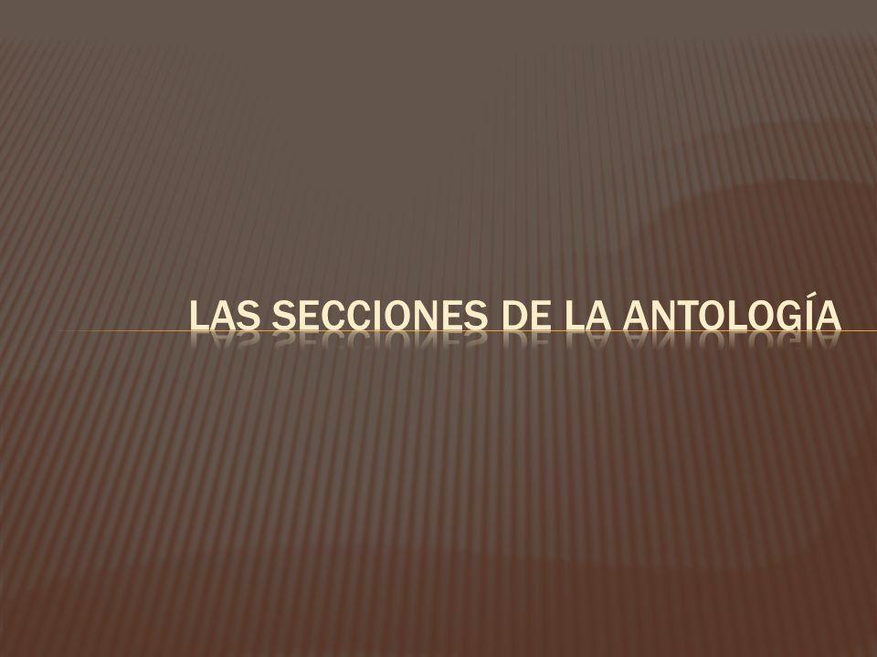 LAS SECCIONES DE LA ANTOLOGÍA