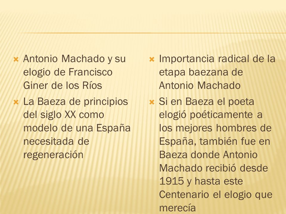 Antonio Machado y su elogio de Francisco Giner de los Ríos
