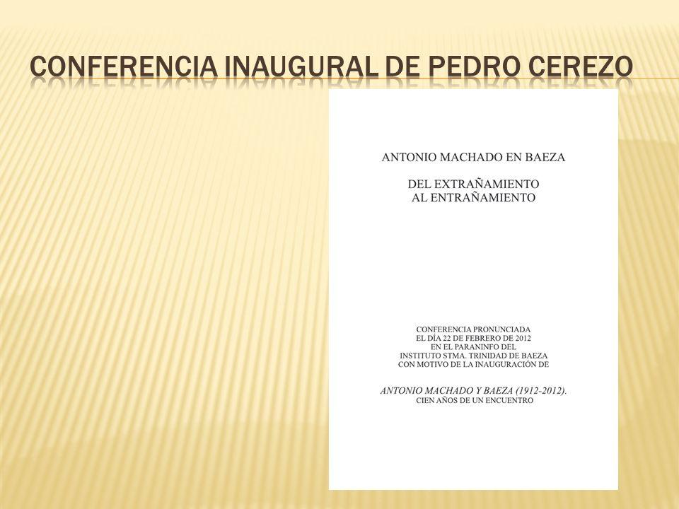 Conferencia inaugural de pedro cerezo