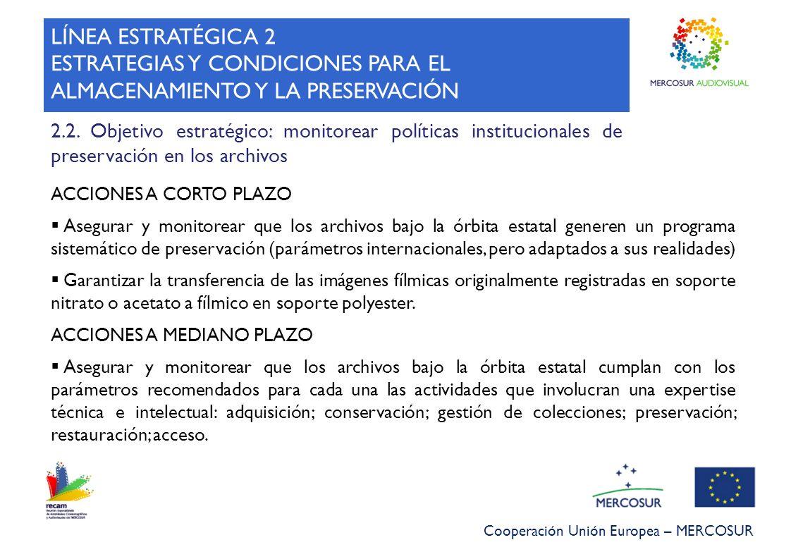 ESTRATEGIAS Y CONDICIONES PARA EL ALMACENAMIENTO Y LA PRESERVACIÓN