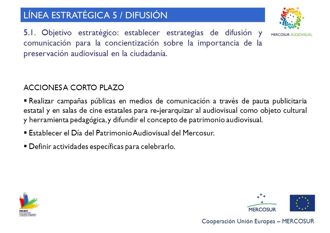 LÍNEA ESTRATÉGICA 5 / DIFUSIÓN