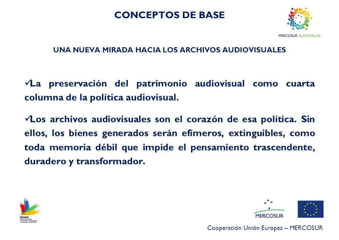 UNA NUEVA MIRADA HACIA LOS ARCHIVOS AUDIOVISUALES