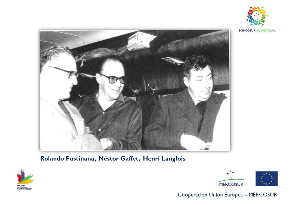 Rolando Fustiñana, Néstor Gaffet, Henri Langlois
