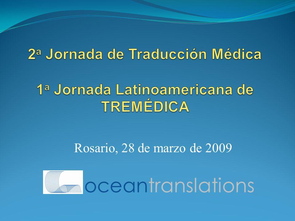 2a Jornada de Traducción Médica 1a Jornada Latinoamericana de TREMÉDICA