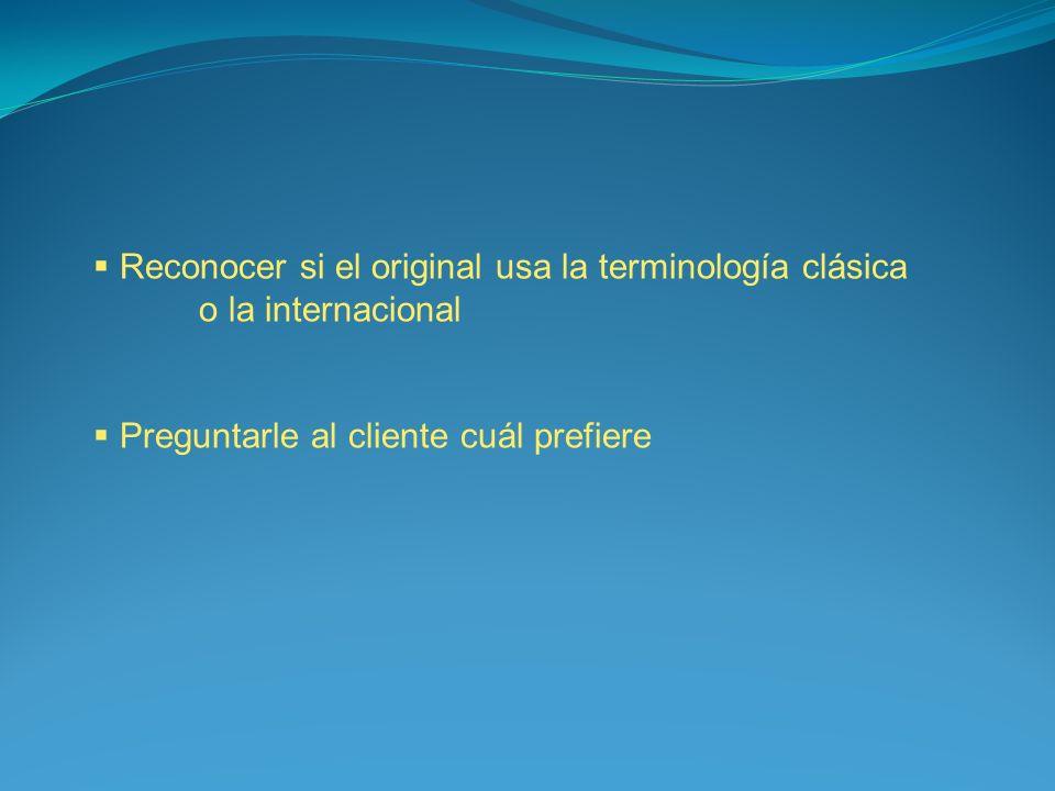 Reconocer si el original usa la terminología clásica