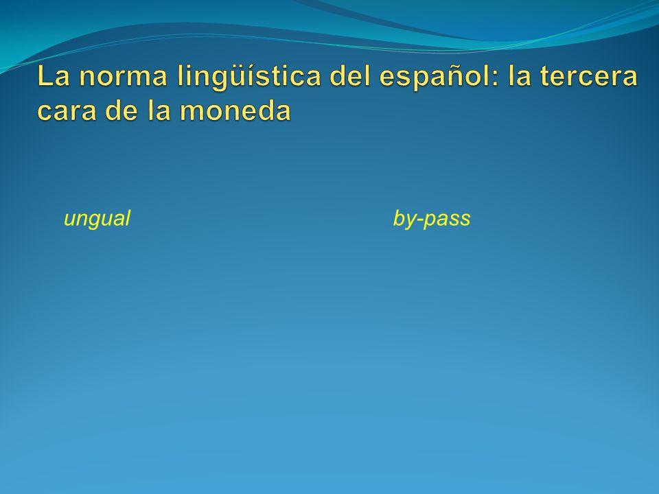 La norma lingüística del español: la tercera cara de la moneda