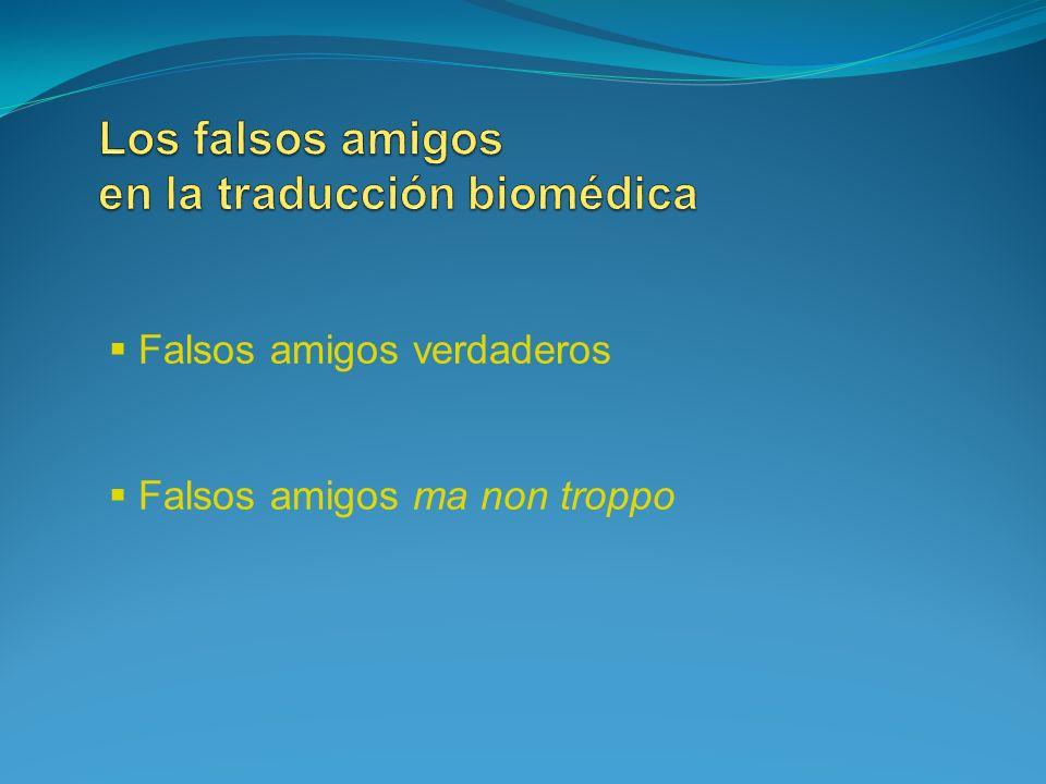 Los falsos amigos en la traducción biomédica