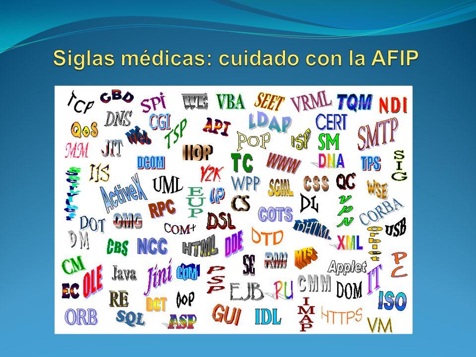 Siglas médicas: cuidado con la AFIP