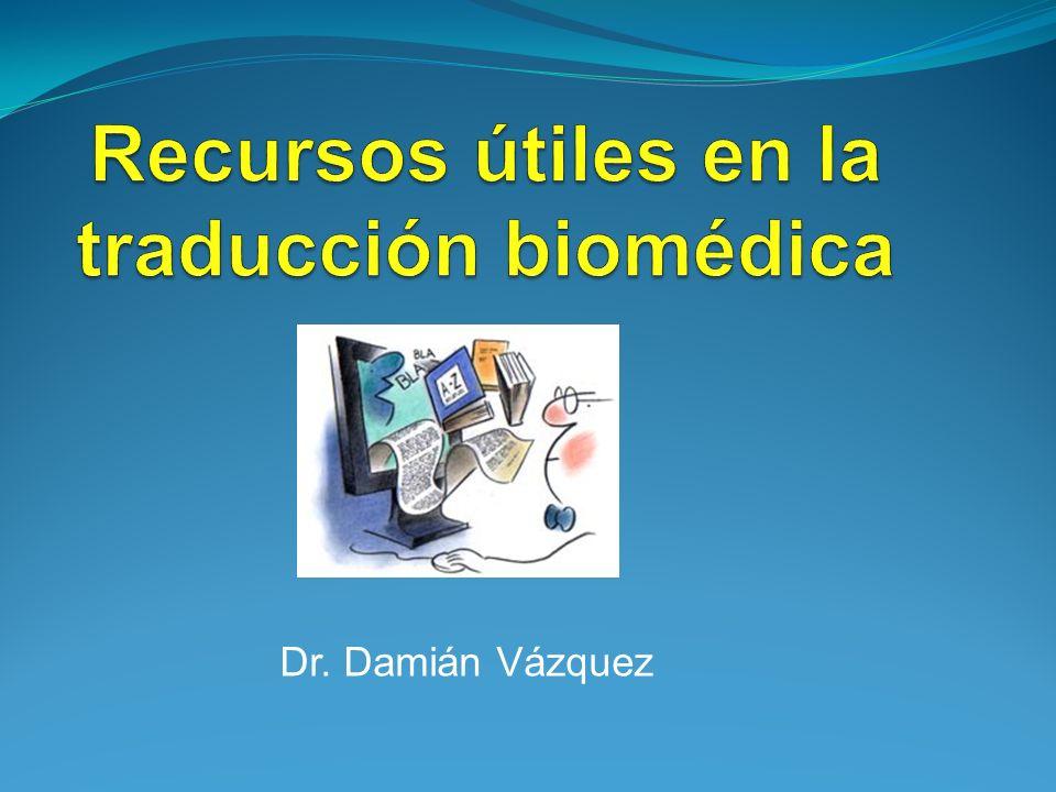 Recursos útiles en la traducción biomédica
