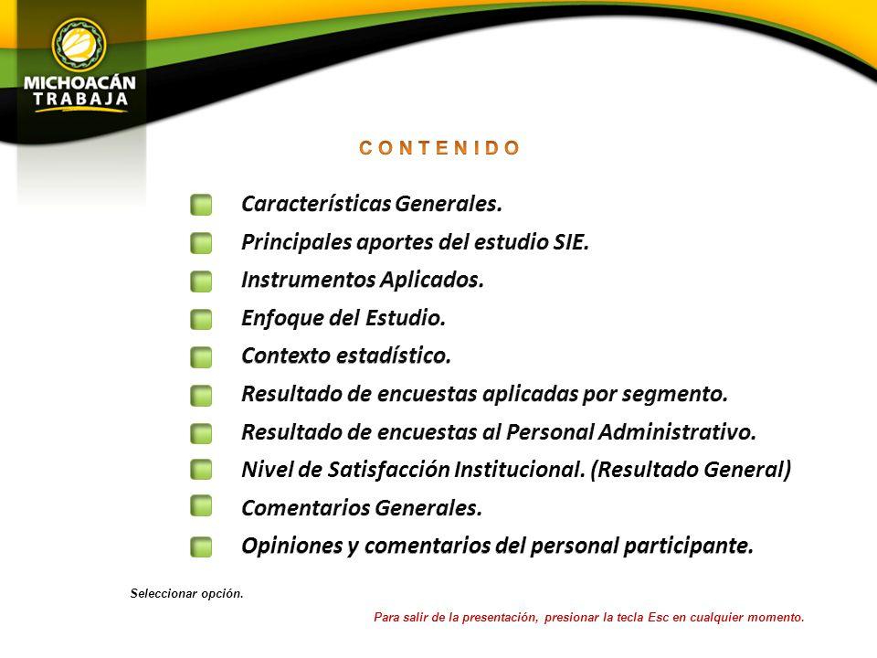 Características Generales. Principales aportes del estudio SIE.