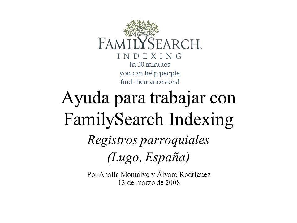 Ayuda para trabajar con FamilySearch Indexing