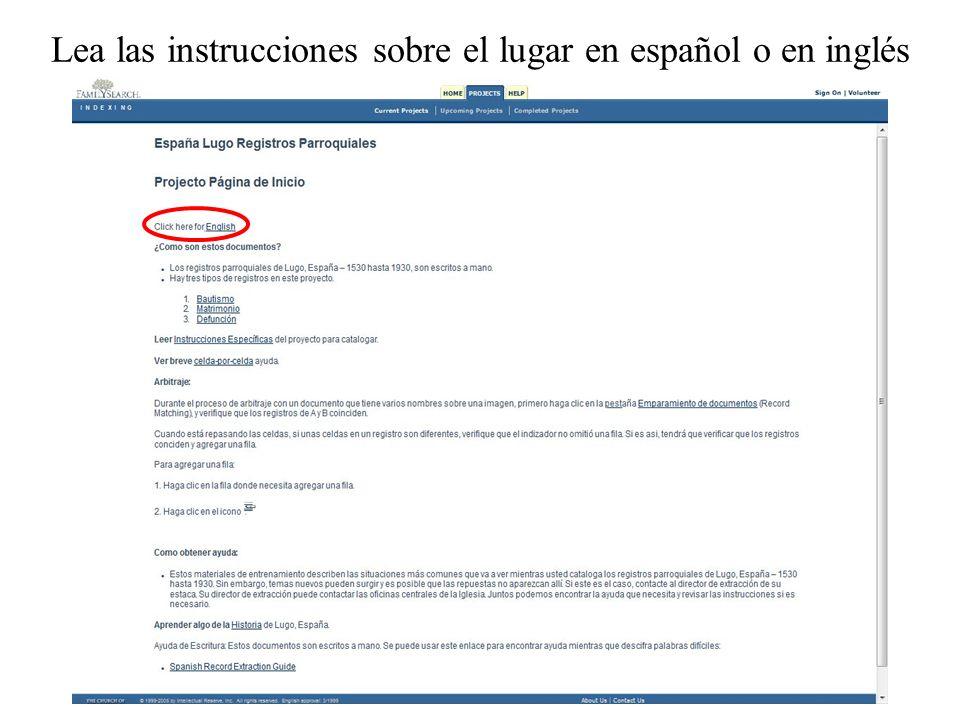 Lea las instrucciones sobre el lugar en español o en inglés