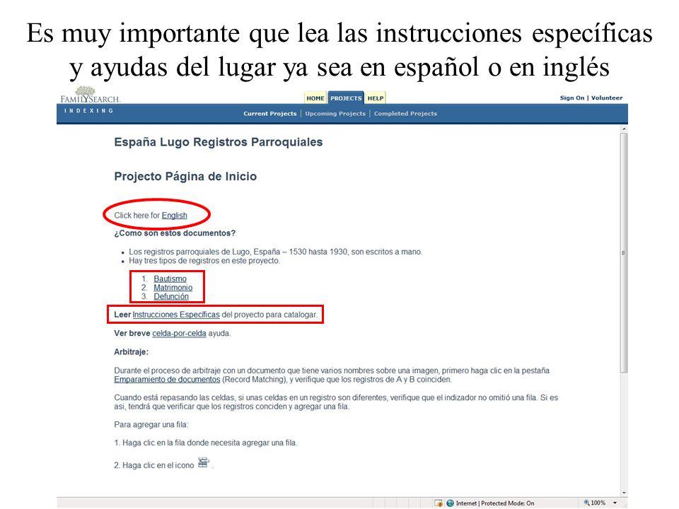 Es muy importante que lea las instrucciones específicas y ayudas del lugar ya sea en español o en inglés