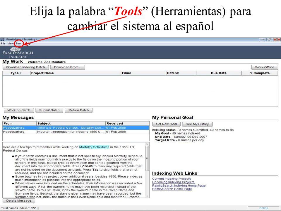 Elija la palabra Tools (Herramientas) para cambiar el sistema al español