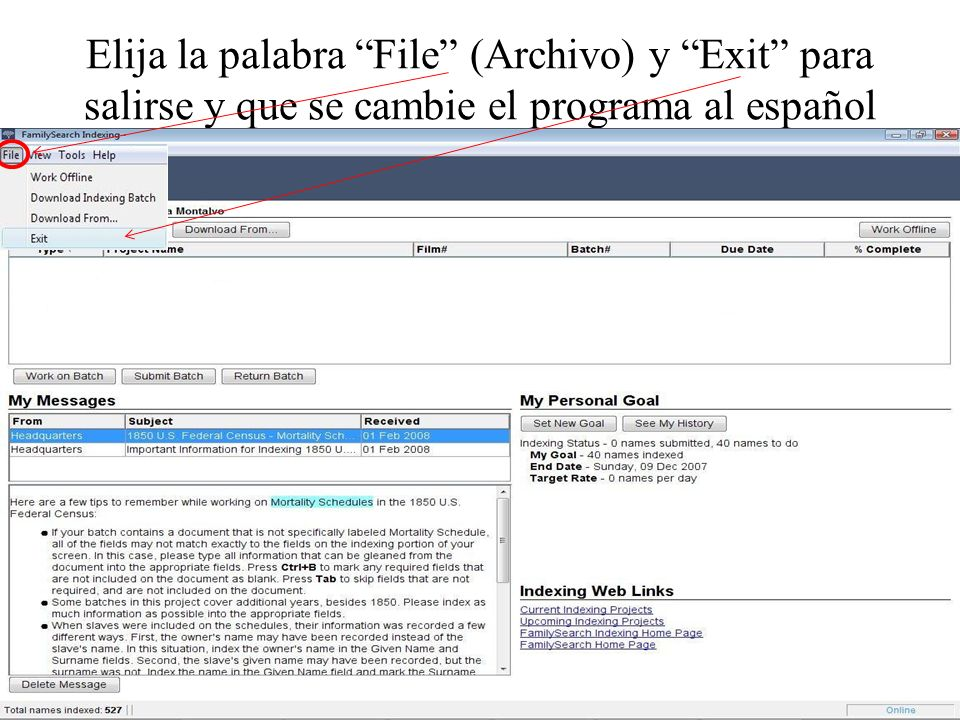 Elija la palabra File (Archivo) y Exit para salirse y que se cambie el programa al español