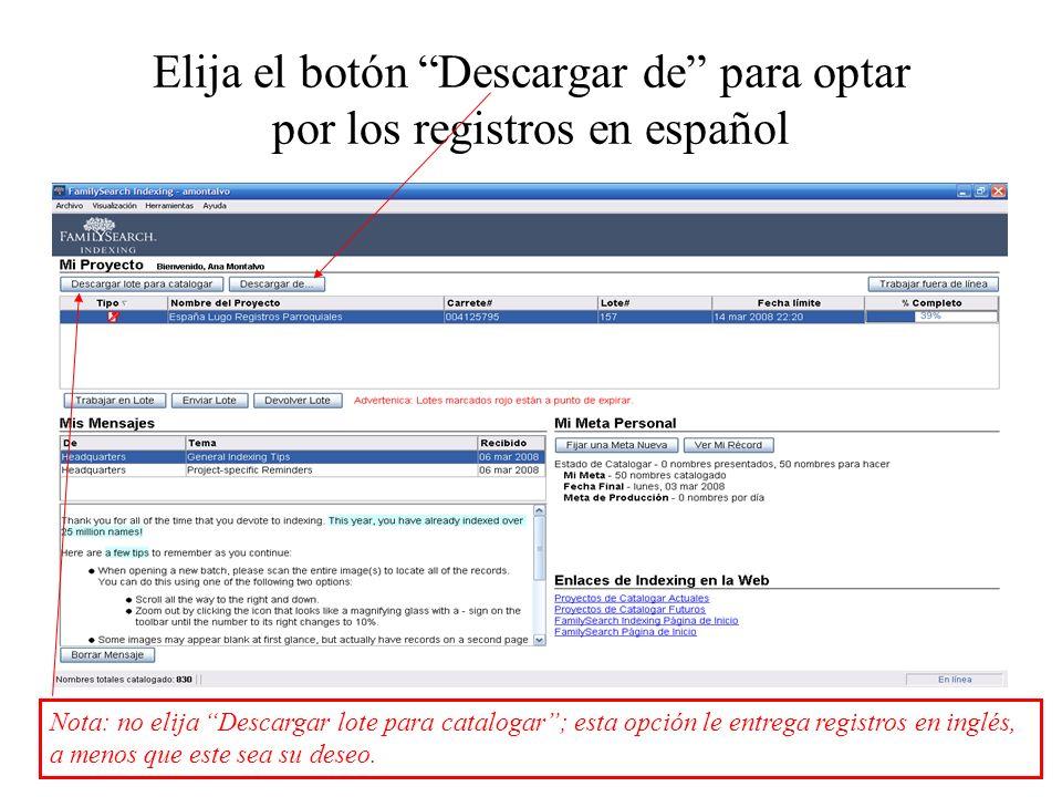 Elija el botón Descargar de para optar por los registros en español